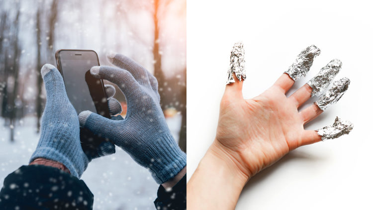 Use Aluminum Foil While Wearing Gloves To Be Able To Use Your Phone